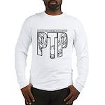 Powdered Teeth Podcast Long Sleeve T-Shirt