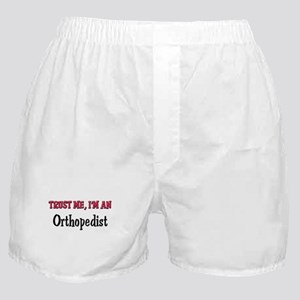 Trust Me I'm an Orthopedist Boxer Shorts