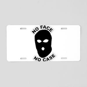 No face no case Aluminum License Plate