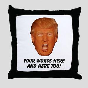 CAPTION TRUMP! Customizable President Throw Pillow