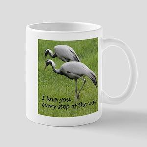 I love you every step of the way. Mugs