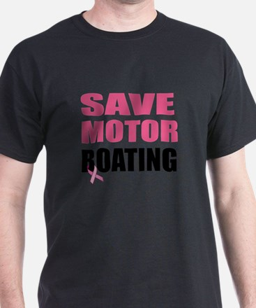 Save Motor Boating Funny Breast Cancer T-Shirt