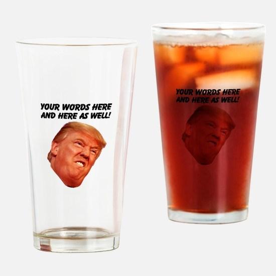 CAPTION TRUMP! Customizable Preside Drinking Glass