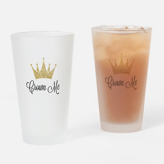 Crown Me Drinking Glass
