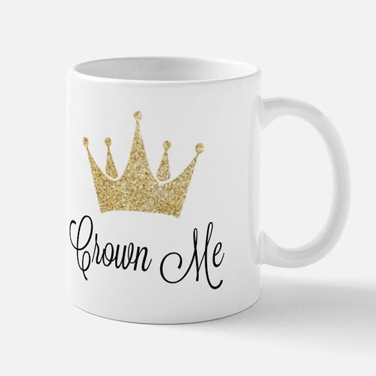 Crown Me Mugs