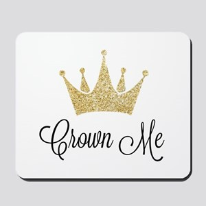 Crown Me Mousepad