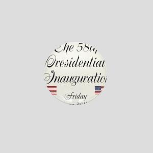 The 58th Presidential Inauguration Mini Button