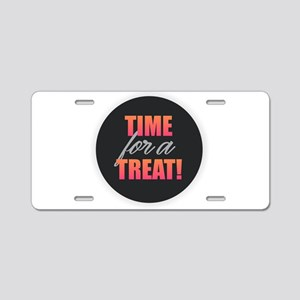 Time for a Treat Aluminum License Plate