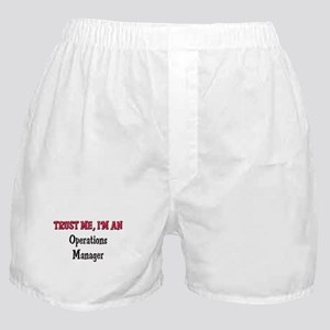 Trust Me I'm an Operations Manager Boxer Shorts