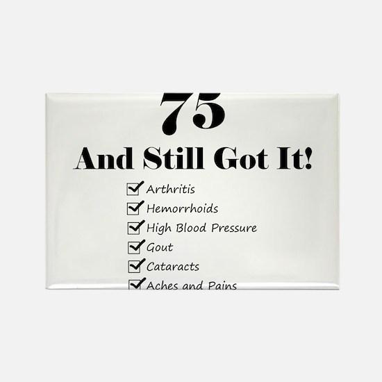 75 Still Got It 1C Magnets