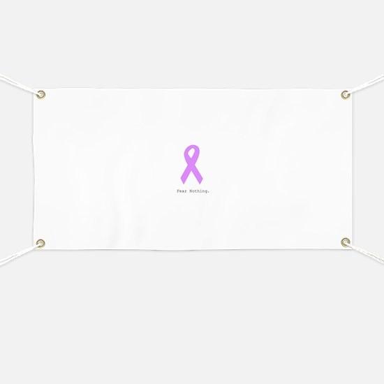 Fear Nothing. Lavender Banner
