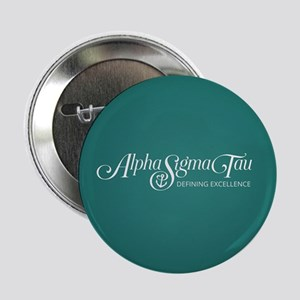 "Alpha Sigma Tau Defining Excellence 2.25"" Button"