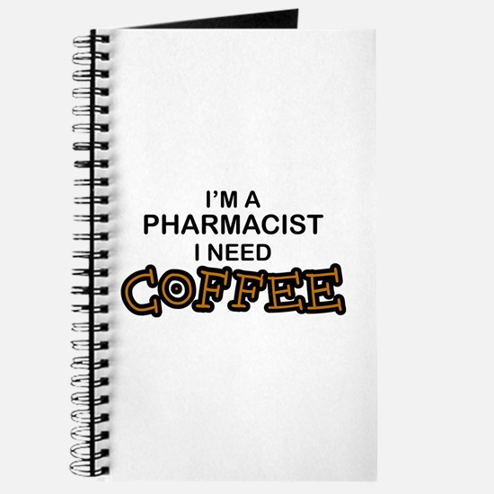 Pharmacist Need Coffee Journal