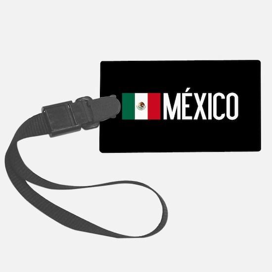 Mexican Flag & México Luggage Tag