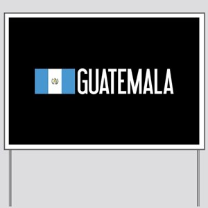 Guatemalan Flag & Guatemala Yard Sign