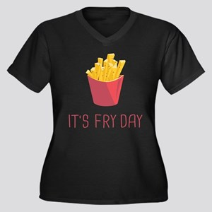 It's Fry Day Plus Size T-Shirt