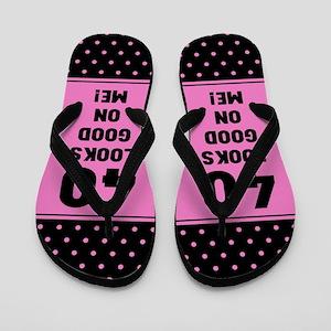 Funny 40th Birthday Flip Flops