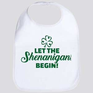 Let the shenanigans begin Baby Bib