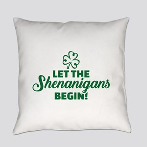 Let the shenanigans begin Everyday Pillow