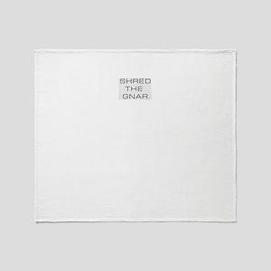 Shred The Gnar Throw Blanket