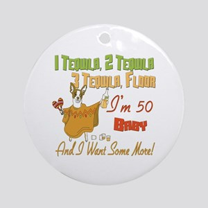 50th Birthday Tequila Party Round Ornament