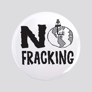 No Fracking Button