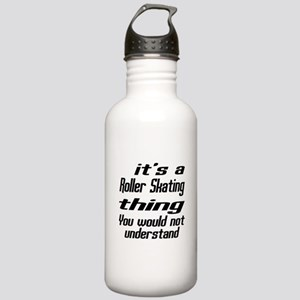 It Is Roller Skating T Stainless Water Bottle 1.0L