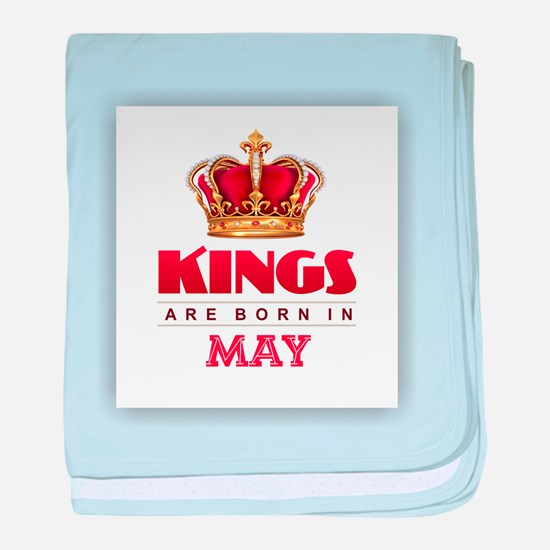 Kings are Born in May baby blanket