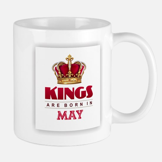Kings are Born in May Mugs