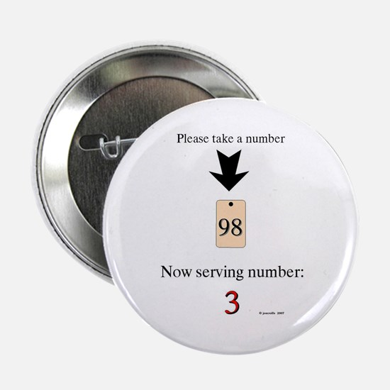 "Take a number 2.25"" Button"