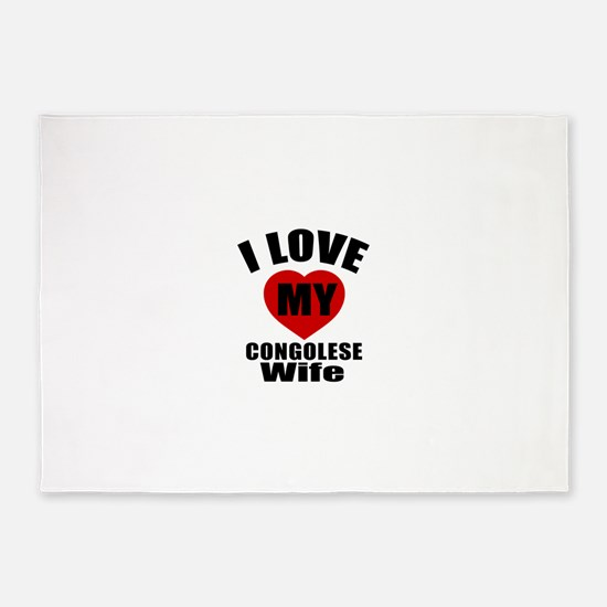 I Love My Congolese Wife 5'x7'Area Rug