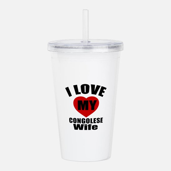 I Love My Congolese Wi Acrylic Double-wall Tumbler