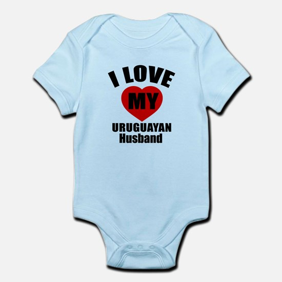 I Love My Uruguayan Husband Infant Bodysuit