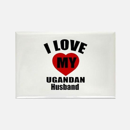 I Love My Ugandan Husband Rectangle Magnet