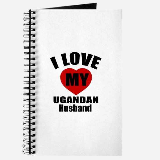 I Love My Ugandan Husband Journal