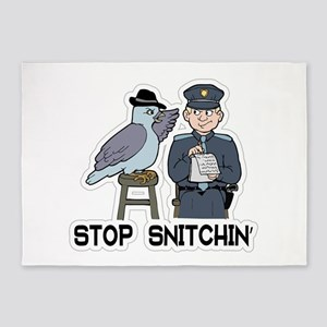 Stop Snitching 5'x7'Area Rug