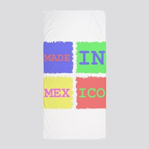 Made In Mexico Beach Towel