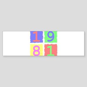 1981 Bumper Sticker