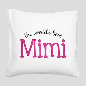 World's Best Mimi Square Canvas Pillow