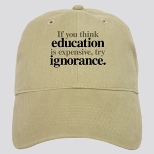 Education Is Expensive Cap