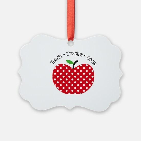 Teach Inspire Grow Ornament