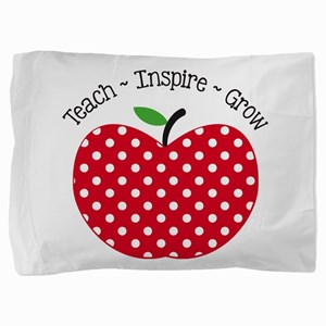 Teach Inspire Grow Pillow Sham