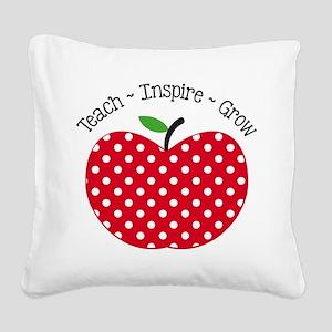 Teach Inspire Grow Square Canvas Pillow
