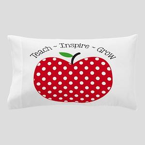 Teach Inspire Grow Pillow Case
