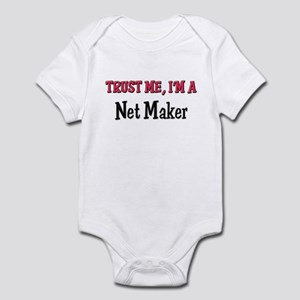 Trust Me I'm a Net Maker Infant Bodysuit