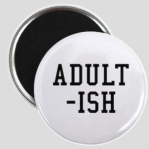 Adult-ish Magnet