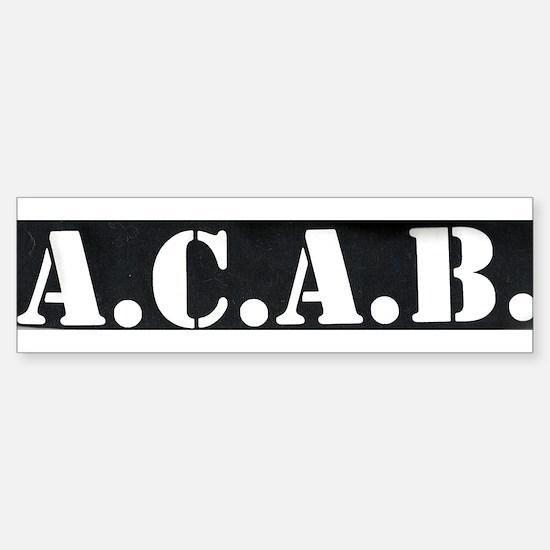 The A.C.A.B. Bumper Bumper Bumper Sticker