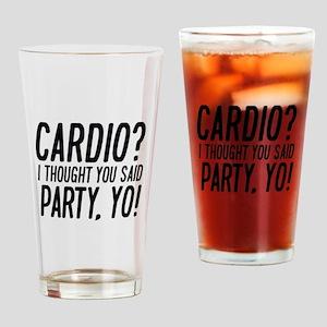 Cardio Party Yo Drinking Glass