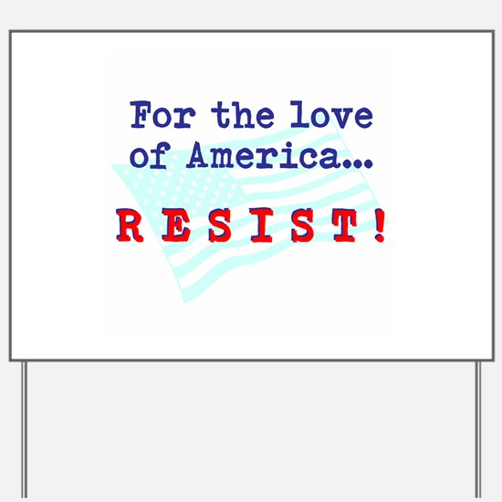 Resist Yard Sign