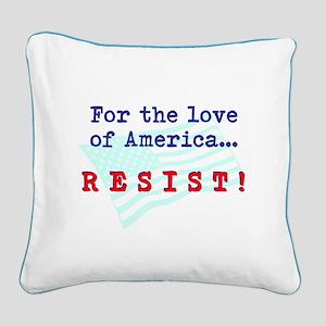Resist Square Canvas Pillow